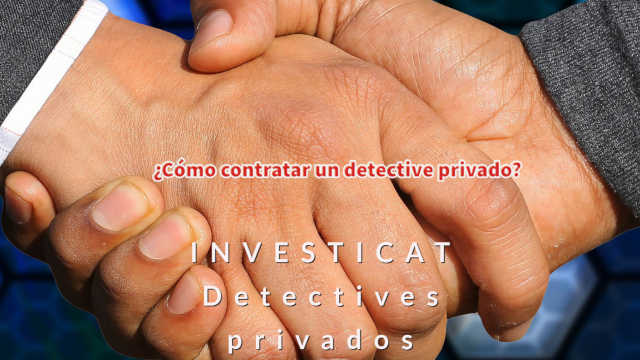 Como contratar un investigador privado